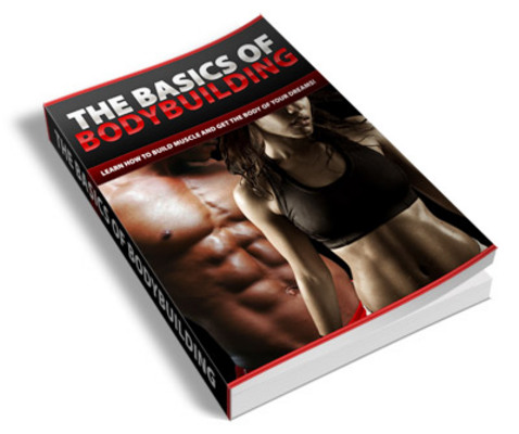 Product picture Basics Of Body Building (PLR)
